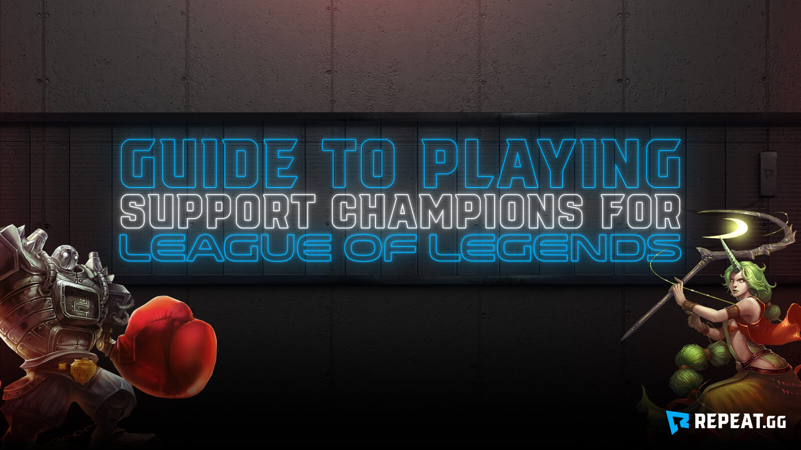 League Of Legends Guide To Playing As Support Champion Repeat Gg